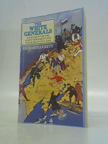9780710212986: White Generals