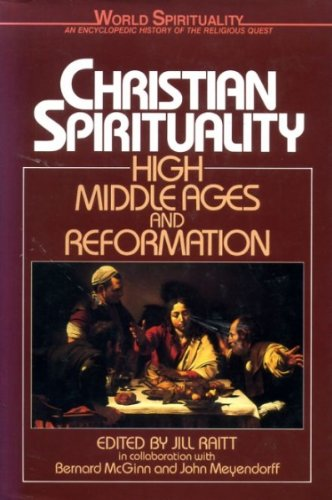 9780710213136: Christian Spirituality: High Middle Ages and Reformation v.2 (World Spirituality) (Vol 2)