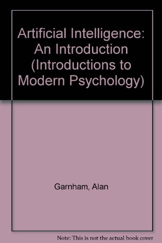 9780710214164: Artificial Intelligence: An Introduction (Introductions to Modern Psychology)