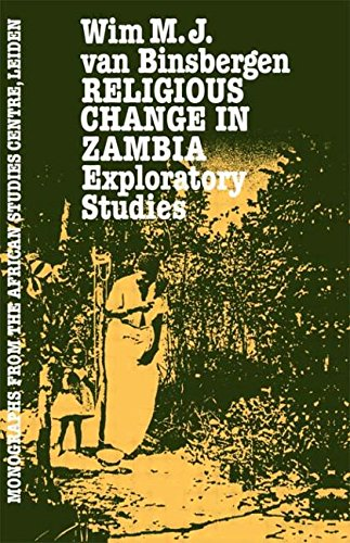 9780710300003: Religious Change In Zambia: Exploratory Studies (Monographs from the African Studies Centre, Leiden)