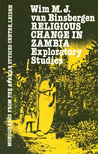 9780710300126: Religious Change In Zambia (Monographs from the African Studies Centre, Leiden)