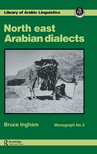 North East Arabian Dialects Mono (Library of: Ingham