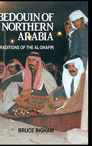 9780710300935: Bedouin Of Northern Arabia: Traditions of the Al-Dhafir