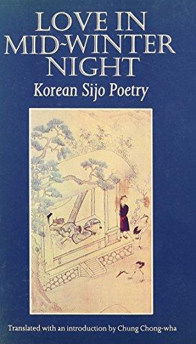 Love in Mid-Winter Night: Korean Sijo Poetry: Chung Chong-Wha