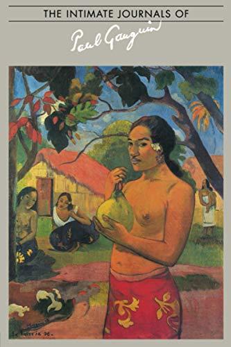 Intimate Journals of Paul Gauguin: Gauguin, Paul