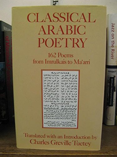 9780710301109: Classical Arabic Poetry