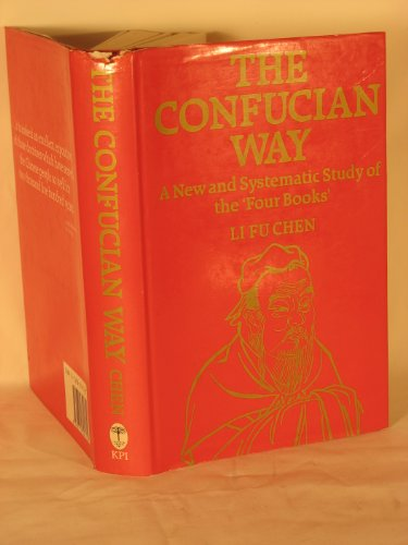 9780710301710: Confucian Way: A New and Systematic Study of the Four Books (Monographs from the African Studies Centre, Leiden)