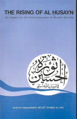 9780710301789: The Rising of Al-Husayn: Its Impact on the Consciousness of Muslim Society