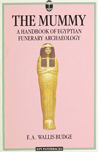Mummy: Handbook of Egyptian Funerary Archaeology (Kpi Paperbacks) - Wallis-Budge