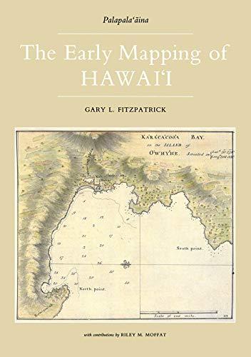 Early Mapping Of Hawaii (Palapala-Oaina): Fitzpatrick