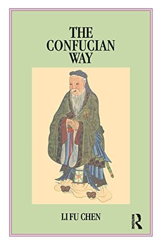 9780710302502: The Confucian Way: A New and Systematic Study of Four Books