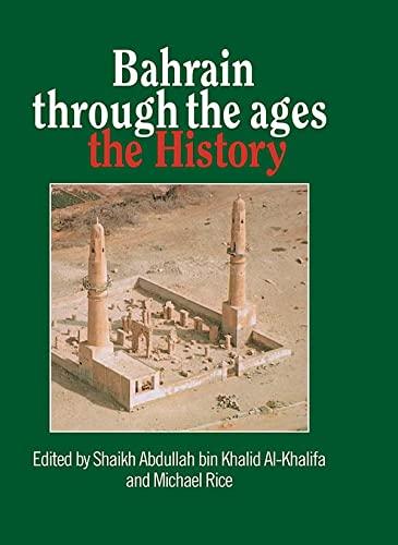 Bahrain through the ages. The history: Khalifa, Shaikh Abdullah