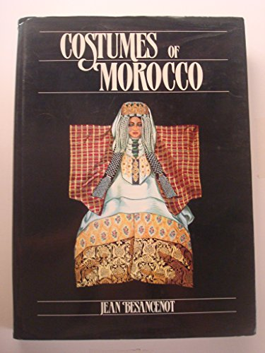 9780710303592: Costumes Of Morocco
