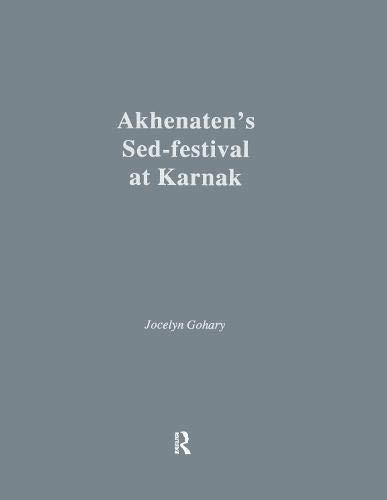 9780710303806: Akhenaten's Sed-Festival at Karnak (Studies in Egyptology)