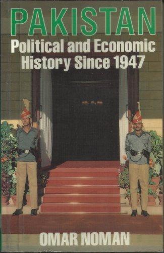 9780710303899: Pakistan: A Political and Economic History Since 1947