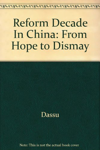 9780710304179: Reform Decade In China: From Hope to Dismay