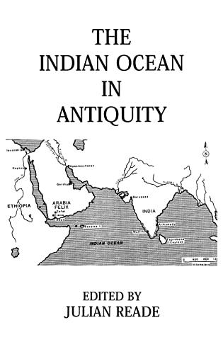 THE INDIAN OCEAN IN ANTIQUITY [HARDBACK] - READE, J., ED.