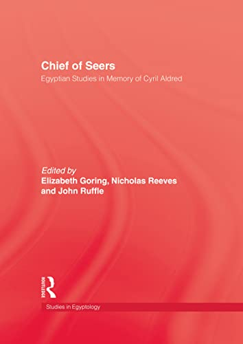 9780710304490: Chief Of Seers: Egyptian Studies in Memory of Cyril Aldred (Studies in Egyptology)