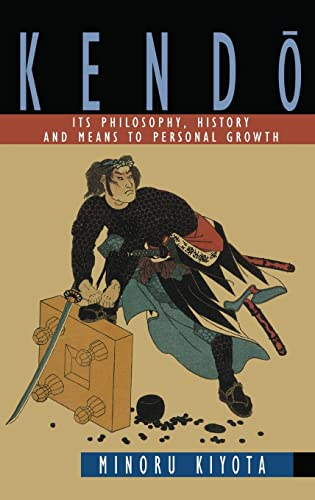 9780710304742: Kendo: Its Philosophy, History and Means to Personal Growth
