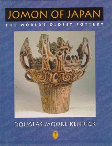 9780710304759: Jomon Of Japan: The World's Oldest Pottery