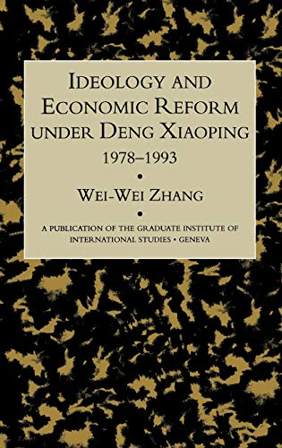 9780710305268: Ideology and Economic Reform Under Deng: 1978-1993