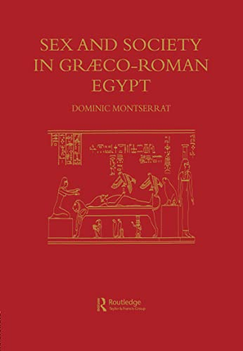 9780710305305: Sex and Society in Graeco-Roman Egypt
