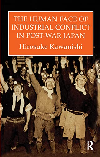 Human Face Of Industrial Conflict In Japan: Kawanishi