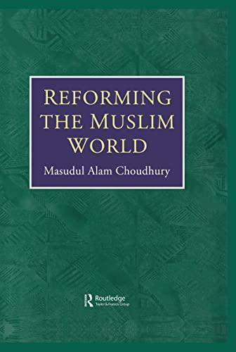 9780710305756: Reforming the Muslim World