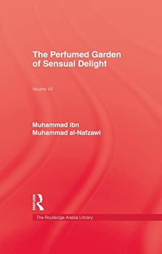 The Perfumed Garden of Sensual Desire: Ar-Rawd: Al-Nafzawi, Muhammad Ibn
