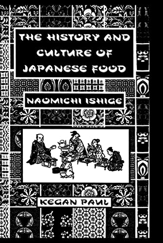 9780710306579: The History and Culture of Japanese Food