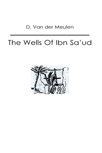 9780710306760: The Wells of Ibn Saud