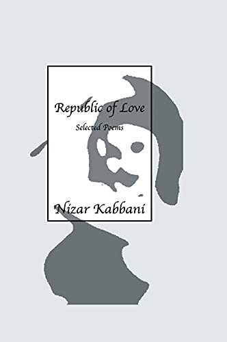9780710306807: Republic Of Love: Selected Poems in English and Arabic
