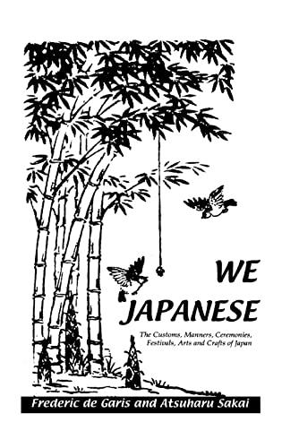 9780710307194: We Japanese