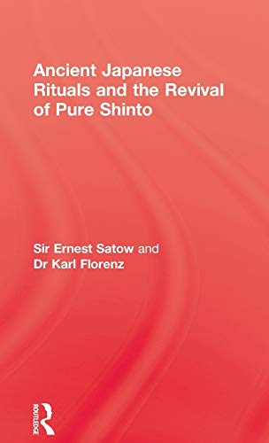 9780710307507: Ancient Japanese Rituals and the Revival of Pure Shinto