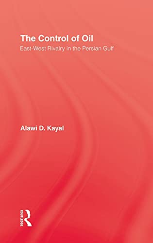 9780710307682: The Control of Oil