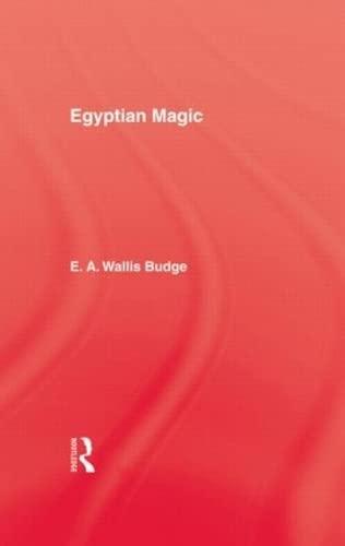 Egyptian Magic: Budge