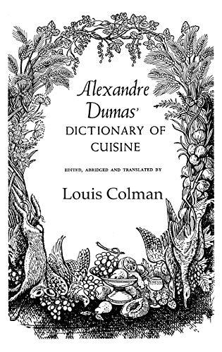 9780710308399: Alexander Dumas Dictionary Of Cuisine