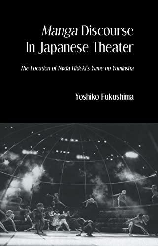 9780710309372: Manga Discourse in Japan Theatre