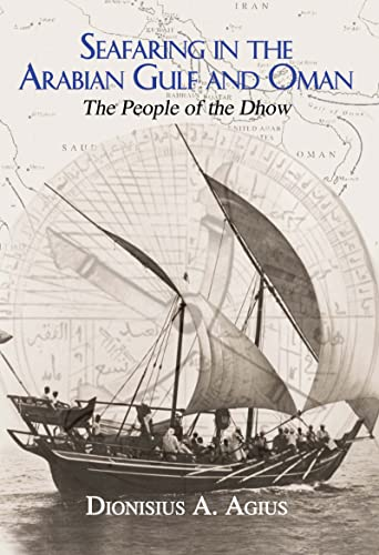 9780710309396: Seafaring in the Arabian Gulf and Oman: People of the Dhow (Kegan Paul Arabia Library)