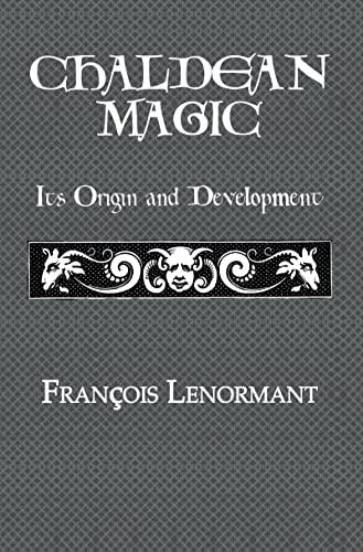 9780710310989: Chaldean Magic (Kegan Paul Library of Arcana)