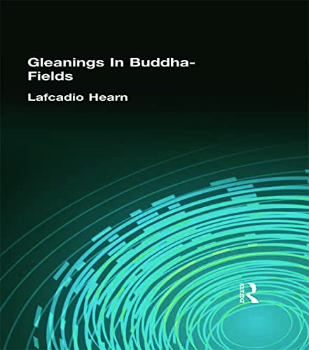 9780710311221: Gleanings In Buddha-Fields (Kegan Paul Japan Library)