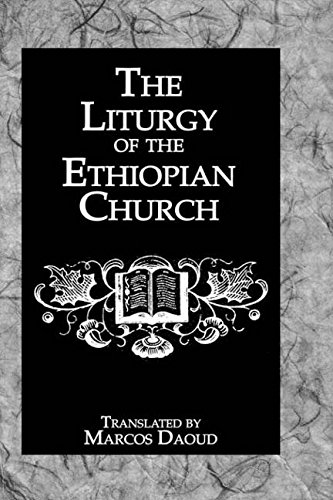 The Liturgy of the Ethiopian Church: Daoud