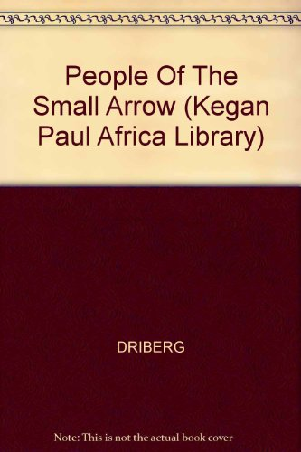 9780710313591: People of the Small Arrow (Kegan Paul Africa Library)