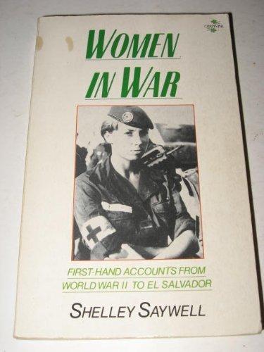 9780710420329: Women in War: First-hand Accounts from World War II to El Salvador