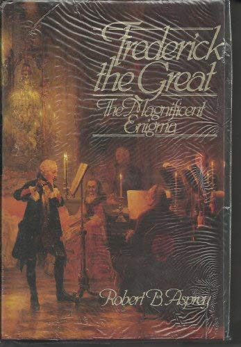 9780710420435: Frederick the Great: The Magnificent Enigma