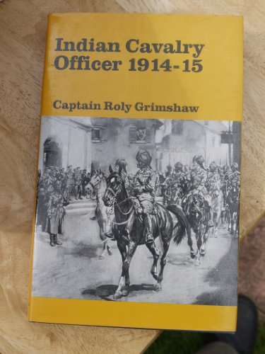 9780710430274: Indian Cavalry Officer 1914-15
