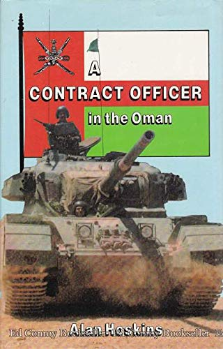 9780710430410: A Contract Officer in the Oman