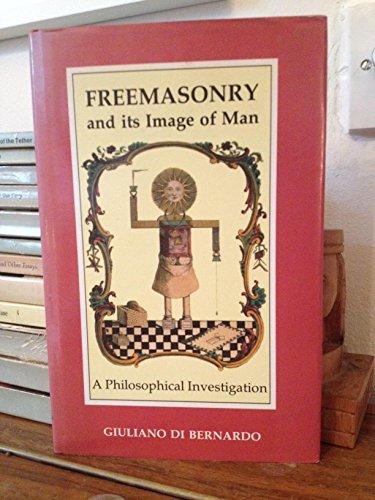 9780710450012: Freemasonry and Its Image of Man: A Philosophical Interpretation