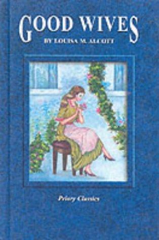 Good Wives: Louisa M. Alcott