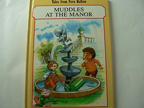 9780710502292: Muddles at the Manor (Tales from Fern Hollow)